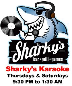 Sharky's Karaoke Thursdays and Sundays from 9:30 PM to 1:30 AM