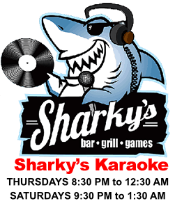 Sharky's Karaoke Thursdays and Sundays from 8:30 PM to 12:30 AM